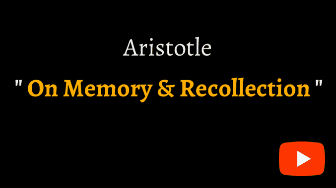 video sample of Aristotle's De Memoria on YouTube