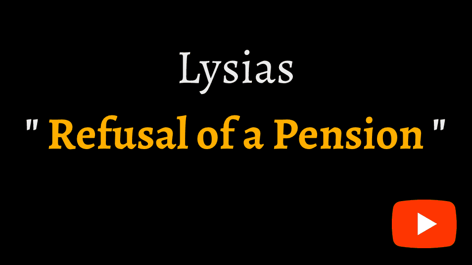 video sample of Lysias's oration 'On the Refusal of a Pension' on YouTube