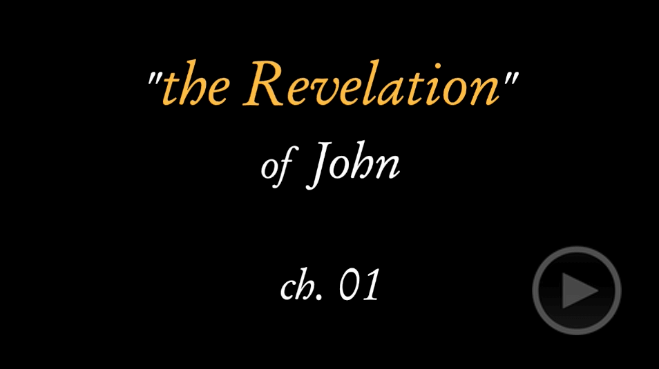 video sample of the Book of Revelation by St. John the Divine on YouTube